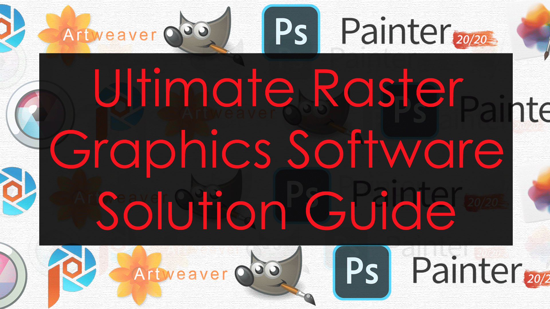 Raster Softwares Guide
